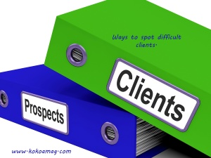 Tips to help you spot difficult clients